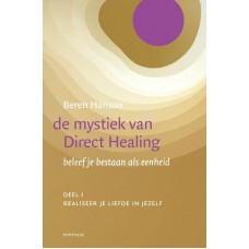 De mystiek van Direct Healing, Beren Hanson